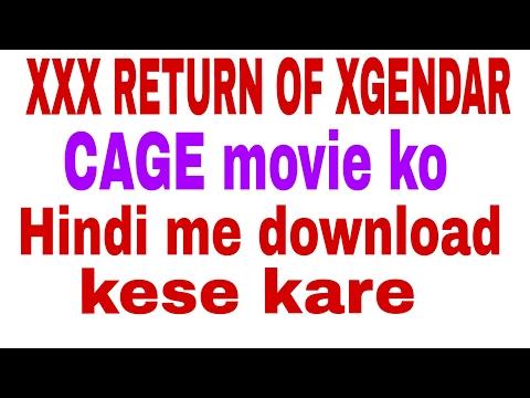 Xxx Mp4 XXX RETURN OF XGENDAR CAGE Movie Ko Hindi Me Download Karne Ka Tarika 3gp Sex