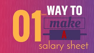 How to make a Salary Sheet in Microsoft Excel Bangla Tutorial 2