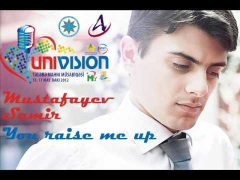 Univision Samir Mustafayev You raise me up DIA