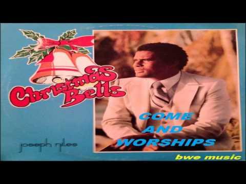 Joseph Niles COME & WORSHIPS CHRISTMAS MUSIC BARBADOS