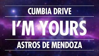I'm Yours - Cumbia Drive Ft Astros de Mendoza