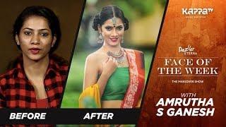 Amrutha S Ganesh - Face of the Week - Kappa TV
