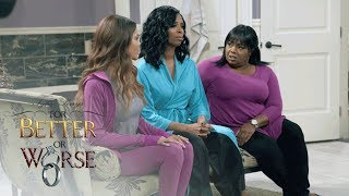 Real Woman Talk | Tyler Perry's For Better or Worse | Oprah Winfrey Network