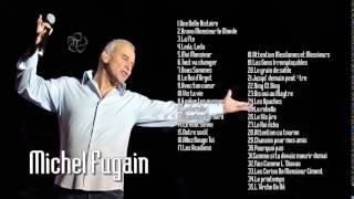 MICHEL FUGAIN    Les Meilleures Chansons