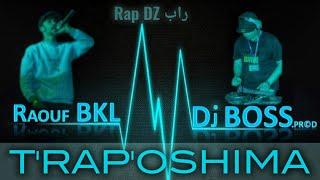 Raouf BKL -TRAPOSHIMA _Dj BOSS.prod