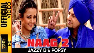 NAAG 2 [OFFICIAL HD VIDEO] - JAZZY B - HYPER