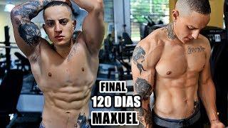 FINAL 120 DIAS MAXUEL | ELE FICOU IRRECONHECÍVEL
