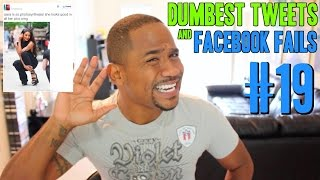 Dumbest Tweets and Facebook Fails #19 | Nasty Sweet Deals & FAILS OF THE WEEK