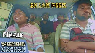 Weekend Machan - Finale - Sneak Peek | an Ondraga Web Series