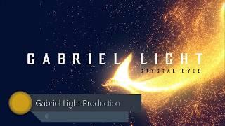 Gabriel Light- Crystal Eyes