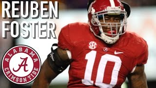 "Reuben Foster || ""Hardest Hitter in NATION"" 