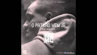 Kid Mc - O Patrão Vem Já (2013)(HD)