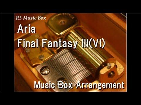 Aria/Nobuo Uematsu [Music Box] (SNES
