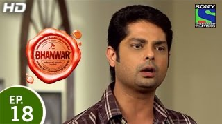 Bhanwar - भंवर - Episode 18 - 6th March 2015