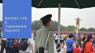 Beijing Life 8: Tiananmen Square