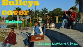 Bulleya (cover) Harmonium & Tabla ||  Papon || Sultan || Salman Khan