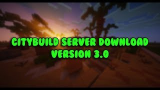 CityBuild Download v3  |  Free CityBuild Server  |  Minecraft Version 1.12.2