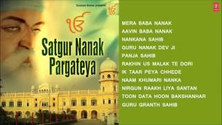 Satguru Nanak Pargateya, Best Gurunanak Bhajans Punjabi I Full Audio Songs Juke Box