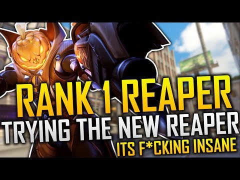 WORLD RANK 1 REAPER TRIES THE NEW REAPER F CKING AMAZING