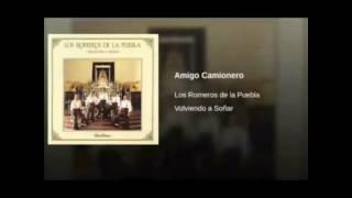 Amigo Camionero. Los Romeros de la Puebla