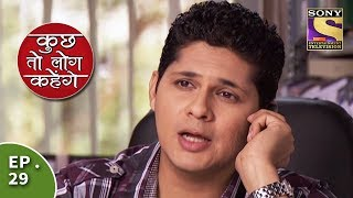 Kuch Toh Log Kahenge - Episode 29 - Anji Gives Nidhi A Silent Treatment