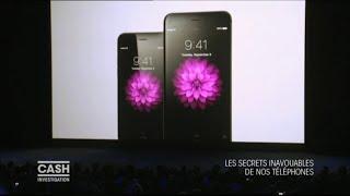 Cash investigation - Les secrets inavouables de nos téléphones portables (Intégrale)