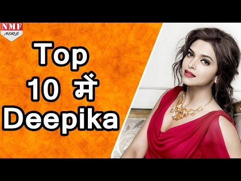 Xxx Mp4 World की Most Earning Actress की Top Ten List में Deepika Padukone 3gp Sex