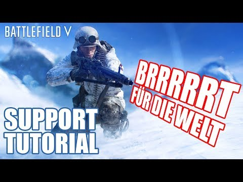 BRRRRRT für die Welt der Versorger Battlefield 5 Support Tutorial