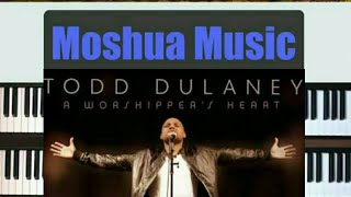 Worship you forever Todd Dulaney- Piano tutorial.