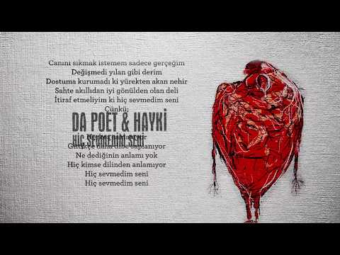 Xxx Mp4 Da Poet Hayki Hiç Sevmedim Seni Lyric Video Produced By Da Poet Scratch By Dj Sivo 3gp Sex