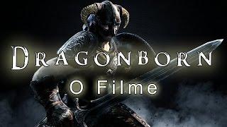 Dragonborn O Filme - Parte 1 Legendado PT-BR