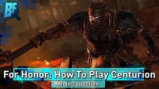 For Honor Season 2: All Centurion Moves Explained + Centurion Cosmetics!