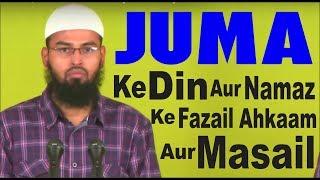 Juma Ke Din Aur Juma Ki Namaz Ke Fazail, Ahkaam Aur Masail By Adv. Faiz Syed