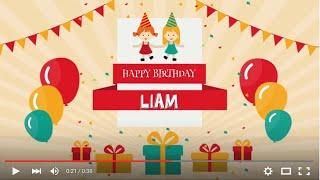 Happy Birthday Liam, Full HD 1080p