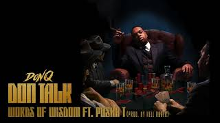 Don Q - Words of Wisdom feat. Pusha T [Official Audio]
