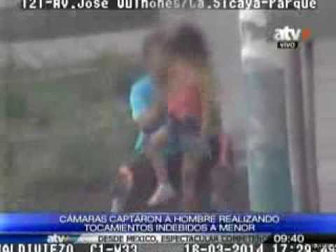 Cámaras captaron a hombre realizando tocamientos indebidos a menor