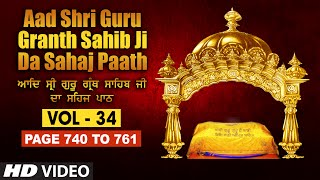 Aad Sri Guru Granth Sahib Ji Da Sahaj Paath (Vol - 34) | Page No. 740 to 761 | Bhai Pishora Singh Ji