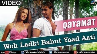 Woh Ladki Bahut Yaad Aati (Qayamat)