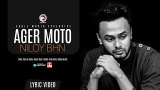 Niloy BHN - Ager Moto (Official Lyric Video) | Bangla R&B
