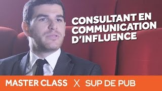 Interview Julien Tahmissian : Consultant en Communication d'Influence (Master Class 2015 Sup de Pub)
