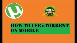 HOW TO USE uTORRENT ON ANDROID PHONE (SAFE)