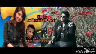 Akash venge by Protik Hasan & Porshi | Bangla New Music Video Song 2017