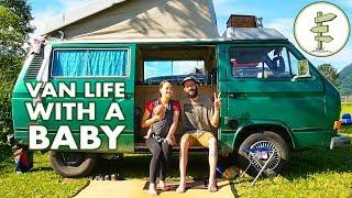 Camper Van Travel with a Baby - Family Van Life