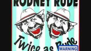Rodney Rude - Fucking Japs