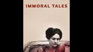 Immoral Tales - Drama -  1974 - Trailer