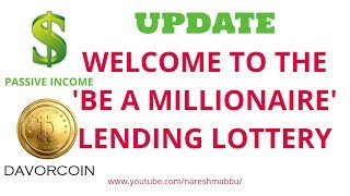WELCOME TO THE 'BE A MILLIONAIRE' LENDING LOTTERY DAVOR COIN