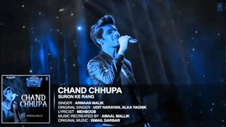 chand chupa badal mein | Armaan Malik new song 2016