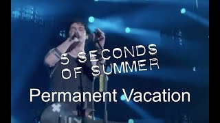 5 Seconds Of Summer - Permanent Vacation (Live At Wembley Arena)