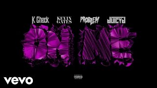 K Check - On Me (Audio) ft. Kevin Gates, Problem, Juicy J