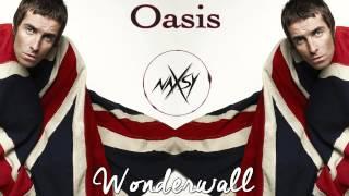 Oasis - Wonderwall (Naxsy remix) (Free Download link)